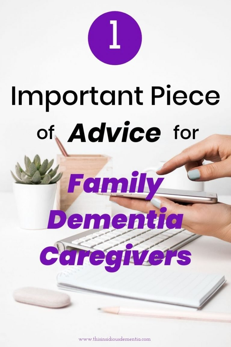 Picture showing hand holding cellphone with the words one important piece of advice for family dementia caregivers