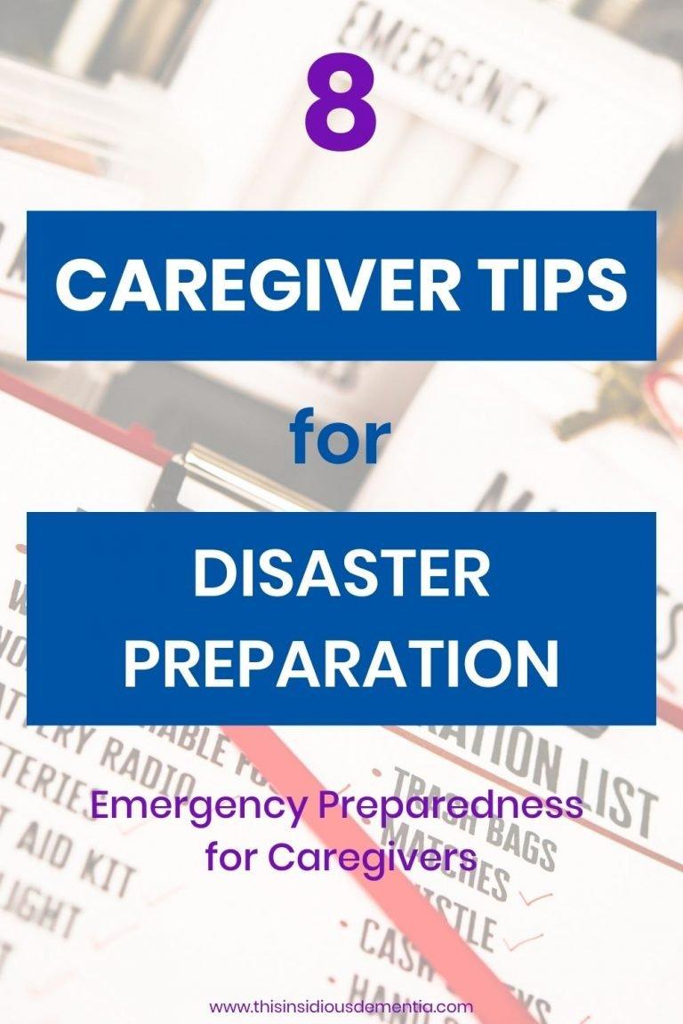 8 Caregiver Tips for Disaster Preparation - Emergency Preparedness for Caregivers