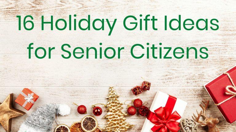 Gift ideas for senior citizens